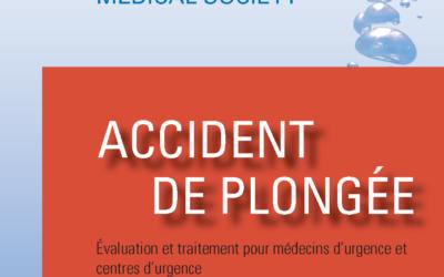 Accidents de plongée : évaluation et traitement pour médecins d'urgence et centres d'urgence